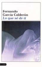 9788423334063: Lo que se de ti (García Calderón)