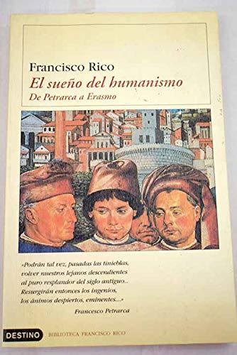 9788423334308: El Sueno Del Humanismo (Spanish Edition)