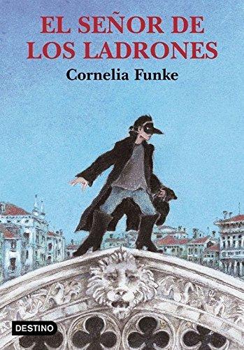 9788423334377: El señor de los ladrones (Cornelia Funke)