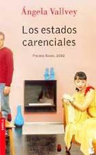 9788423334568: Los estados carenciales (Novela)