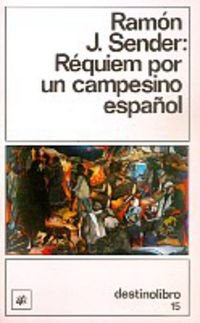 Requiem Por Un Campesino Espanol: 15 (Destinolibro): Sender, Ramon J