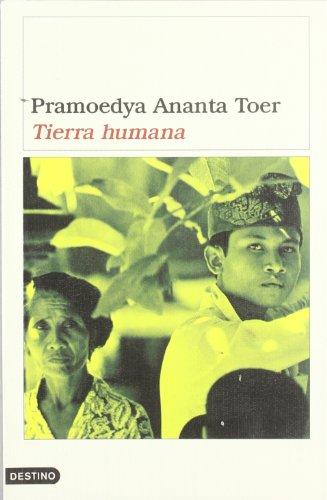 TIERRA HUMANA (8423334899) by Pramoedya Ananta Toer