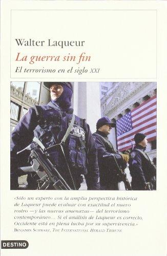 9788423335596: La Guerra sin Fin: el Terrorismo en el Siglo xxi