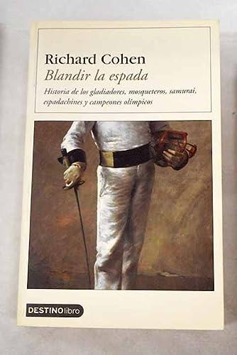 9788423336586: Blandir la Espada (Spanish Edition)