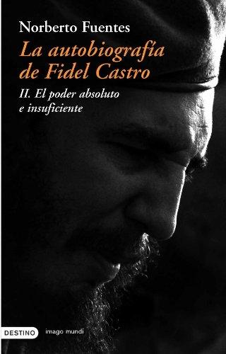 9788423336654: La Autobiografia De Fidel Castro II