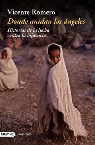 9788423336661: Donde Anidan Los Angeles: Historias de La Lucha Contra La Injusticia (Coleccion Imago Mundi) (Spanish Edition)