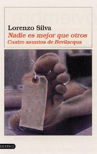 9788423336685: Nadie Vale Mas Que Otro: Cuatro Asuntos de Bevilacqua (Spanish Edition)