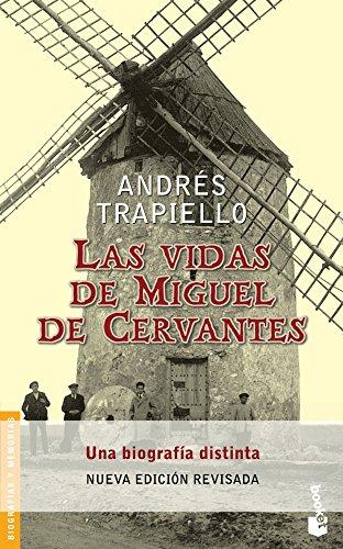Las Vidas De Miguel De Cervantes (Divulgacion): Trapiello, AndrTs