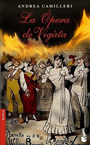 9788423336883: La ópera de Vigàta (Novela)