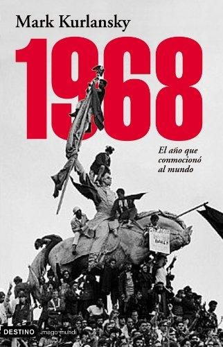 9788423337064: 1968: El Ano Que Conmociono al Mundo / 1968 (Coleccion Imago Mundi) (Spanish Edition)