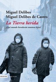 9788423337101: La Tierra Herida: Que Mundo Heredaran Nuestros Hijos? (Imago Mundi) (Spanish Edition)