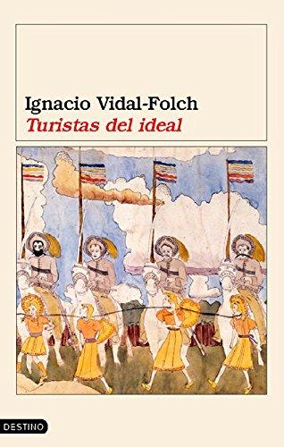 9788423337125: Turistas Del Ideal (Ancora Y Delfin) (Spanish Edition)
