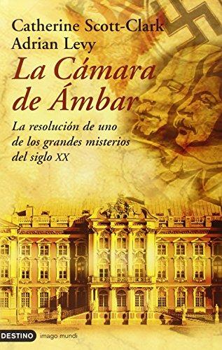 9788423337156: La camara de ambar / the Amber Room: La Resolucion De Uno De Los Grandes Misterios Del Siglo XX
