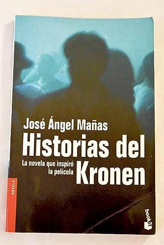 9788423337279: Historias Del Kronen (Novela) (Spanish Edition)