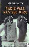 9788423337347: Nadie vale mas que otro (Booket Logista)