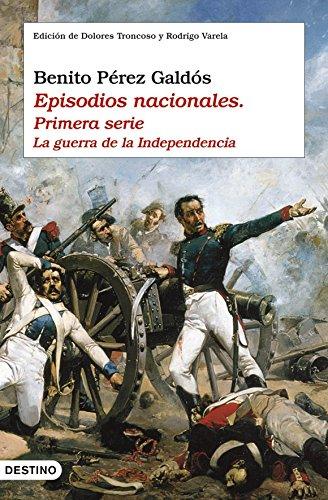 Episodios Nacionales. Guerra de La Independencia (Spanish: Pérez Galdós, Benito