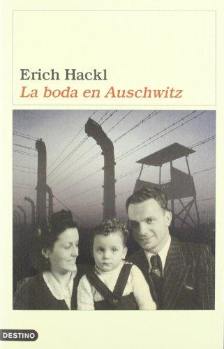 9788423337491: La boda en Auschwitz (Áncora & Delfin)