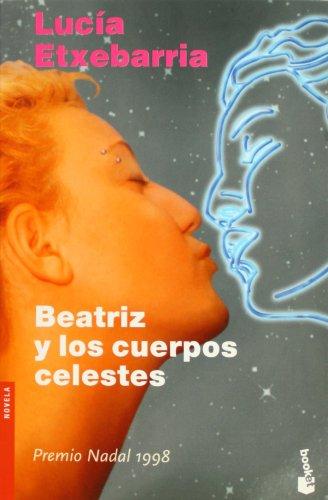 9788423337576: Beatriz y los cuerpos celestes (Booket Logista)