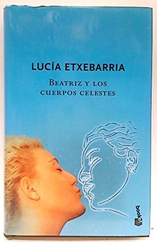 9788423337620: Beatriz Y Los Cuerpos Celestes