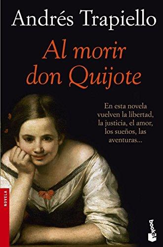 9788423338016: Al morir don Quijote (NF Novela)