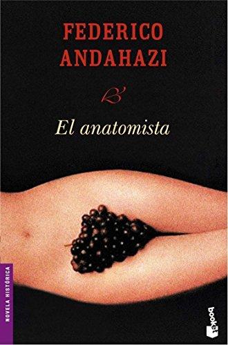 9788423338078: El anatomista (Spanish Edition)