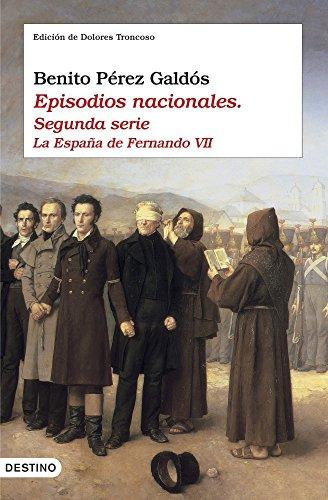 9788423338634: Episodios nacionales II. La España de Fernando VII (Ancora Y Delfin)