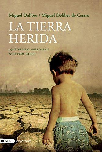 9788423338894: La Tierra Herida-Nueva Edición