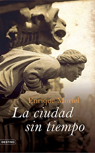 9788423339150: La ciudad sin tiempo/ The timeless city (Spanish Edition)