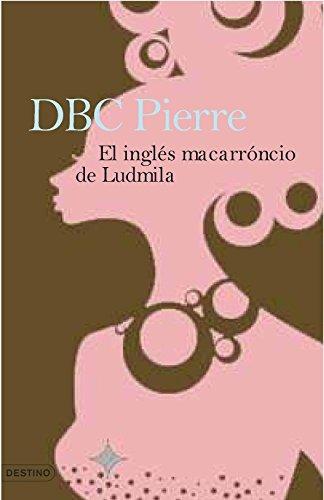 El inglés macarrónico de Ludmila (8423339513) by DBC Pierre