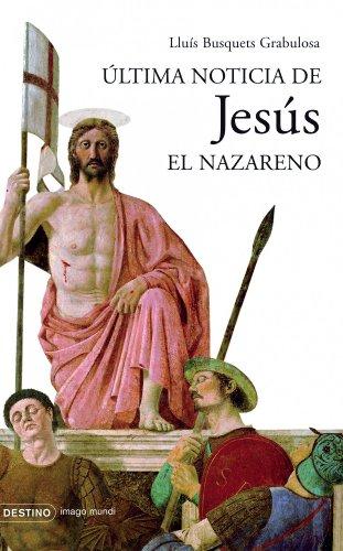 9788423339532: Última noticia de Jesús el Nazareno (Imago Mundi)