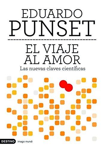El viaje al amor (Imago Mundi) (Spanish Edition) - Punset, Eduardo