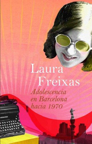 9788423339662: Adolescencia en Barcelona Hacia 1970