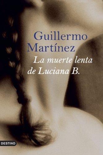 9788423339679: La muerte lenta de Luciana B. (Áncora & Delfin)