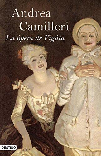 9788423340293: La ópera de Vigàta (Áncora & Delfín)