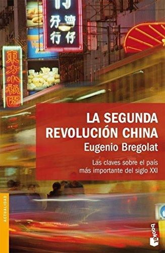 9788423340385: La segunda revolucion china. Las claves sobre el pais mas importante del siglo XXI
