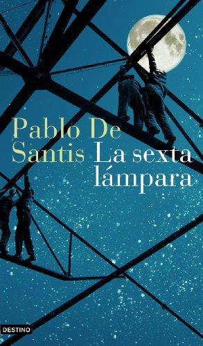 La sexta l?mpara: Pablo de Santis