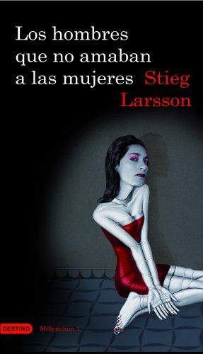 9788423340446: Los hombres que no amaban a las mujeres, Vol. 1 Trilogia Millennium (Spanish Edition)