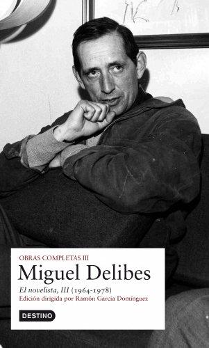 9788423340729: Obras completas III. El novelista 3 (1964- 1978)