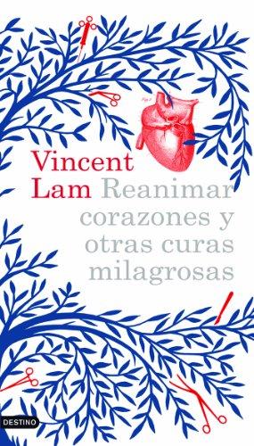 Reanimar corazones y otras curas milagrosas (8423340953) by Vincent Lam