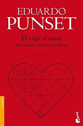 El viaje al amor:Las nuevas claves cientificas: EDUARDO # PUNSET