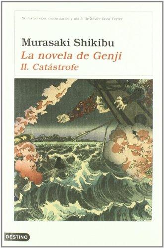La novela de Genji II. Catástrofe - Shikibu, Murasaki