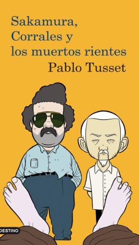 SAKAMURA CORRALES Y LOS MUERTOS RIENTES - Tusset,Pablo