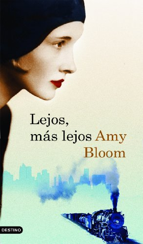 LEJOS MAS LEJOS (842334133X) by Bloom, Amy