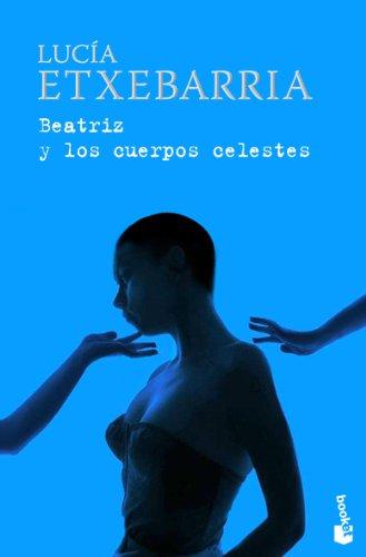 9788423341443: Beatriz y los cuerpos celestes (Booket Logista)