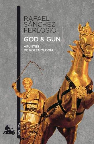 9788423342273: God & Gun: Apuntes de polemología (Narrativa)