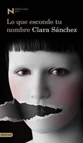 9788423342518: Lo que esconde tu nombre (Premio Nadal 2010)
