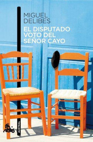 9788423342730: El disputado voto del señor Cayo (Narrativa)