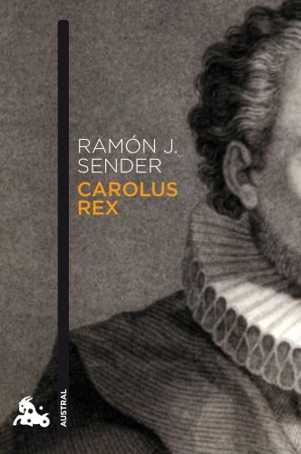 Carolus Rex (Contemporánea): Sender, Ram�n J.