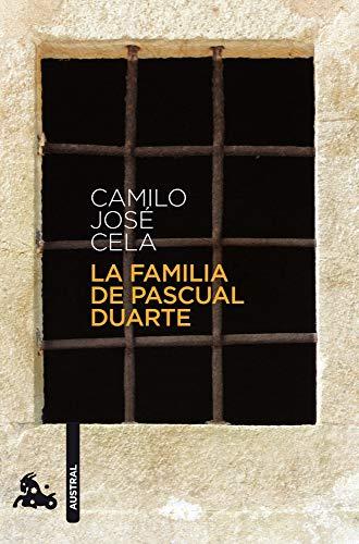La familia de Pascual Duarte: Camilo Jose Cela