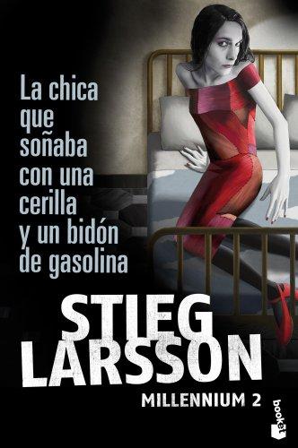 9788423343249: La chica que soñaba con una cerilla y un bidón de gasolina (Booket Logista)